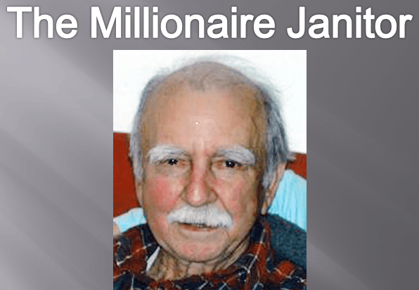 Did You Hear About the Millionaire Janitor?